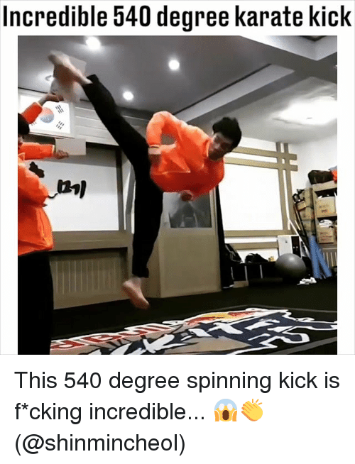 karate kick: Incredible 340 degree karate kick This 540 degree spinning kick is f*cking incredible... 😱👏 (@shinmincheol)