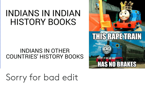 INDIANS IN INDIAN HISTORY BOOKS THIS RAPE TRAIN INDIANS IN OTHER