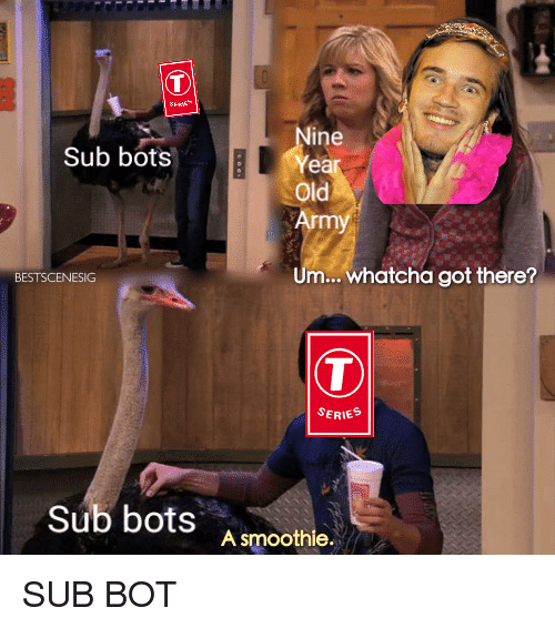 Old, Got, and Series: ine  Sub bots  Year  old  Um. whatcha got there?  BESTSCENESIG  (T  SERIES  Sub bots  A smoothie.