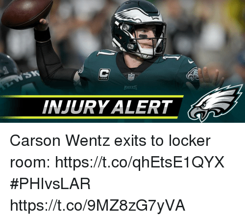 Memes, 🤖, and Alert: INJURY ALERT Carson Wentz exits to locker room: https://t.co/qhEtsE1QYX #PHIvsLAR https://t.co/9MZ8zG7yVA