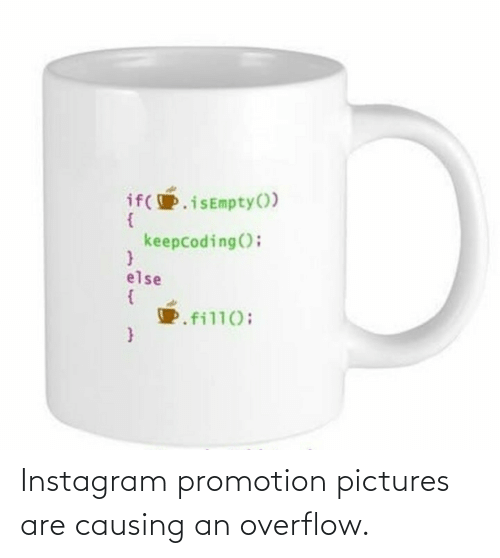 Pictures: Instagram promotion pictures are causing an overflow.