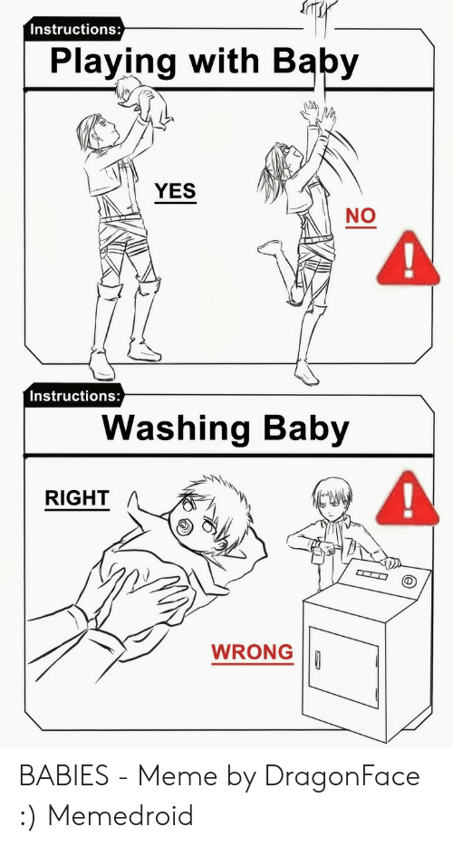 Instructions Playing With Baby Yes No Instructions Washing Baby