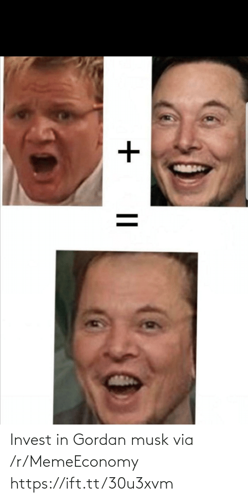 Invest, Via, and Musk: Invest in Gordan musk via /r/MemeEconomy https://ift.tt/30u3xvm