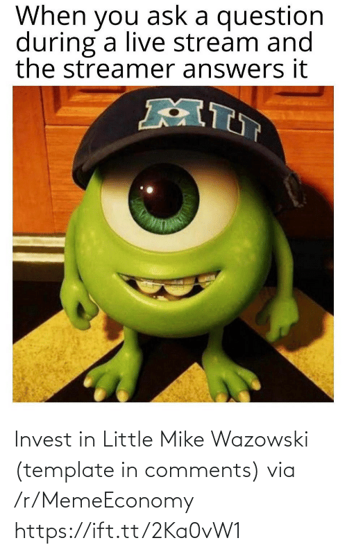 template: Invest in Little Mike Wazowski (template in comments) via /r/MemeEconomy https://ift.tt/2Ka0vW1