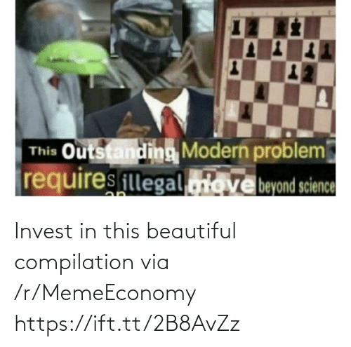 compilation: Invest in this beautiful compilation via /r/MemeEconomy https://ift.tt/2B8AvZz