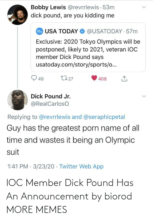 Dick: IOC Member Dick Pound Has An Announcement by biorod MORE MEMES