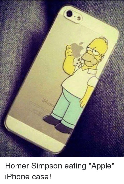 "Homer Simpson: iPhon Homer Simpson eating ""Apple"" iPhone case!"