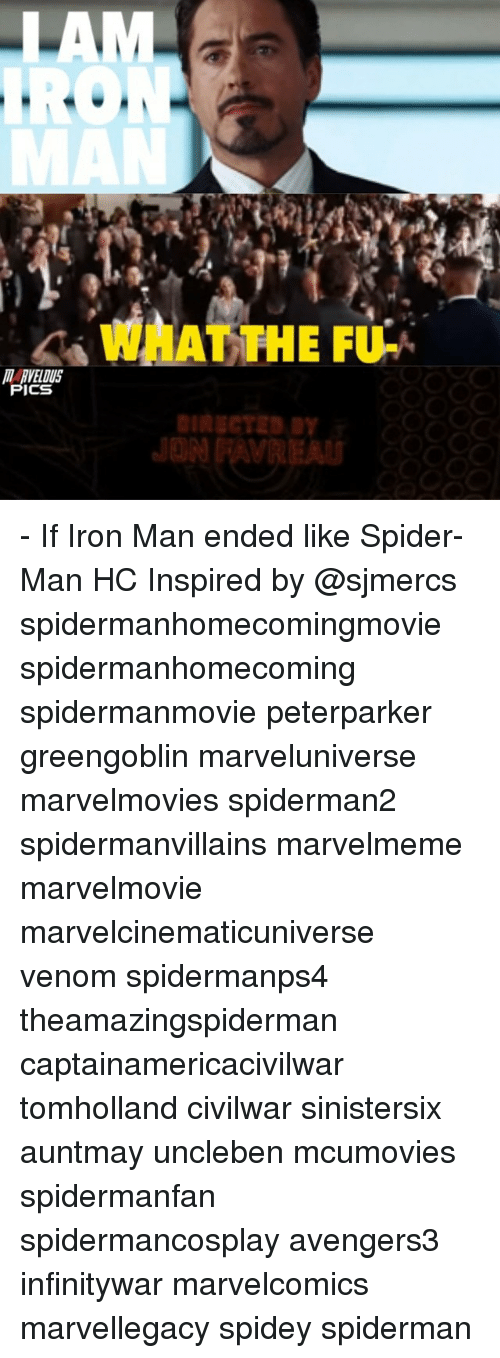 Ðÿ'©: IRO  WHAT THE FU-  ICS  Dy - If Iron Man ended like Spider-Man HC Inspired by @sjmercs spidermanhomecomingmovie spidermanhomecoming spidermanmovie peterparker greengoblin marveluniverse marvelmovies spiderman2 spidermanvillains marvelmeme marvelmovie marvelcinematicuniverse venom spidermanps4 theamazingspiderman captainamericacivilwar tomholland civilwar sinistersix auntmay uncleben mcumovies spidermanfan spidermancosplay avengers3 infinitywar marvelcomics marvellegacy spidey spiderman