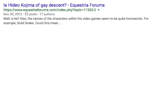 Mean, Snake, and Php: Is Hideo Kojima of gay descent? -Equestria Forums  https://www.equestriaforums.com/index.php?topic-11503.0  Nov 30,2012-25 posts-17 authors  example, Solid Snake. Could this mean.