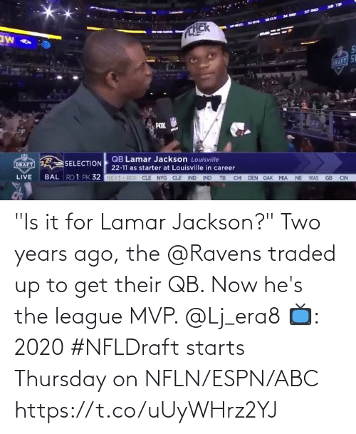"hes: ""Is it for Lamar Jackson?""  Two years ago, the @Ravens traded up to get their QB. Now he's the league MVP. @Lj_era8  📺: 2020 #NFLDraft starts Thursday on NFLN/ESPN/ABC https://t.co/uUyWHrz2YJ"