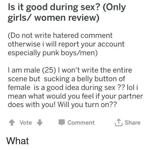 Is It Good During Sex Only Girls Women Review Do Not Write Hatered