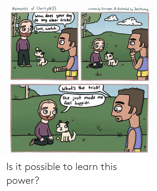 Learn: Is it possible to learn this power?