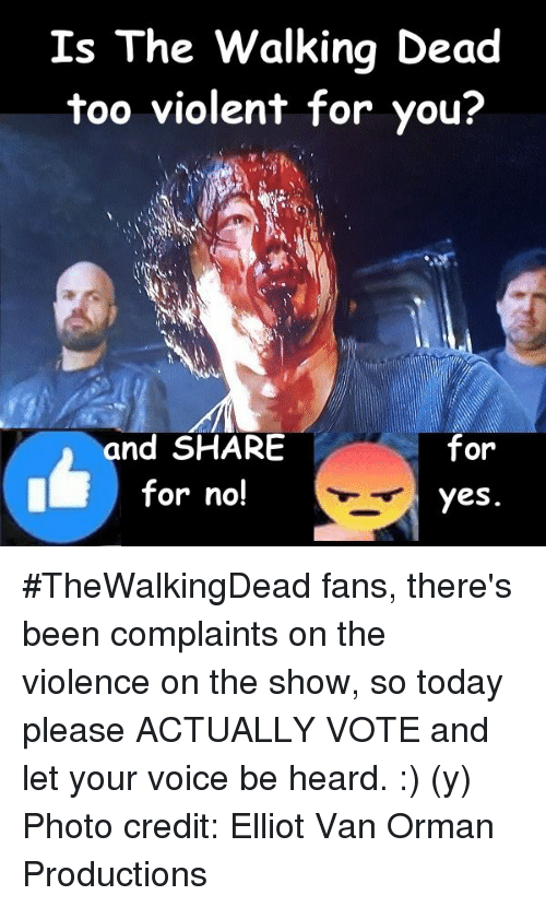 e645f7b4a2d20a Is the Walking Dead Too Violent for You  And SHARE for for No! Yes ...