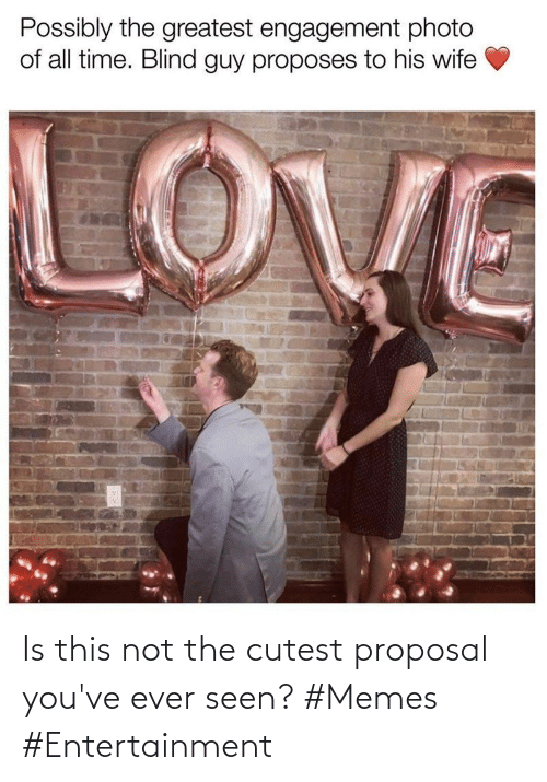 Youve: Is this not the cutest proposal you've ever seen? #Memes #Entertainment