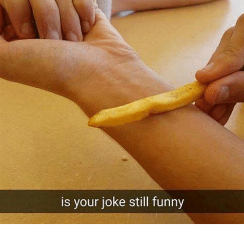 Is Your Joke Still Funny