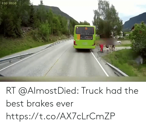Memes, Best, and 🤖: ISO:0050  301 RT @AImostDied: Truck had the best brakes ever https://t.co/AX7cLrCmZP