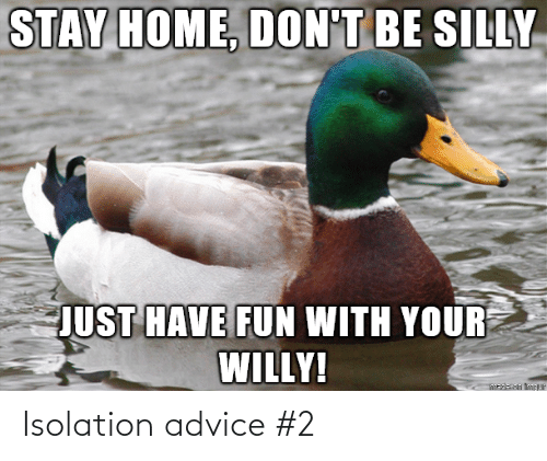 Advice: Isolation advice #2