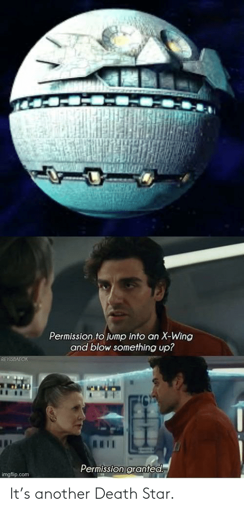 Death Star: It's another Death Star.