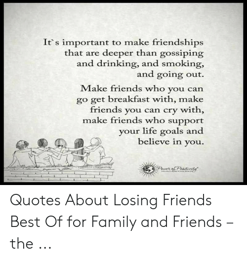 🐣 25 Best Memes About Quotes About Losing Friends