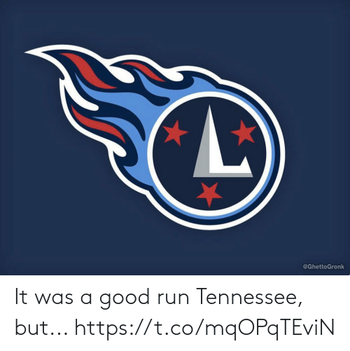 A Good: It was a good run Tennessee, but... https://t.co/mqOPqTEviN