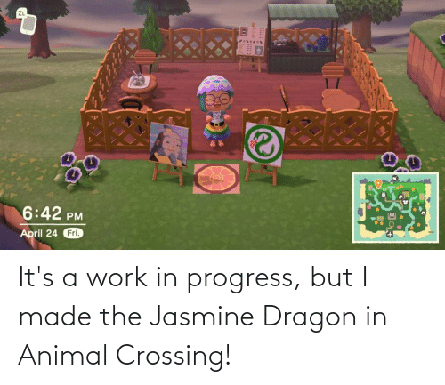 jasmine: It's a work in progress, but I made the Jasmine Dragon in Animal Crossing!