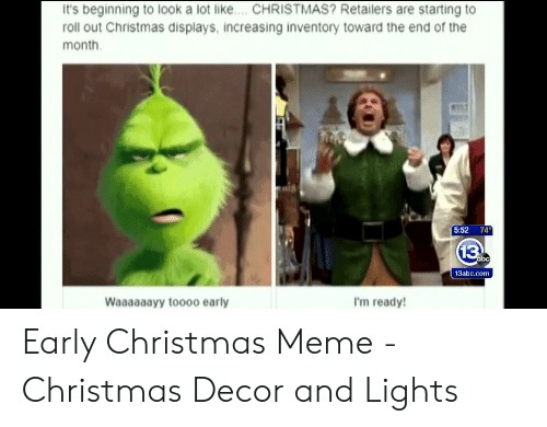 Early Christmas Meme.25 Best Memes About Early Christmas Meme Early
