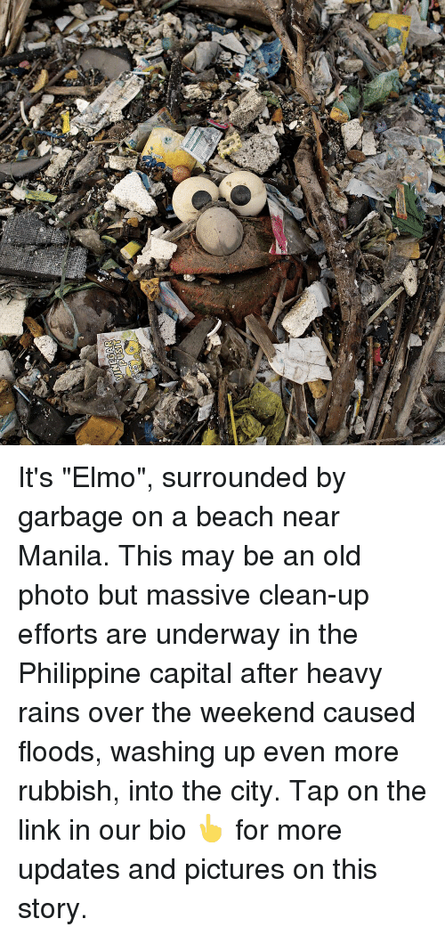 """rubbish: It's """"Elmo"""", surrounded by garbage on a beach near Manila. This may be an old photo but massive clean-up efforts are underway in the Philippine capital after heavy rains over the weekend caused floods, washing up even more rubbish, into the city. Tap on the link in our bio 👆 for more updates and pictures on this story."""