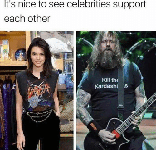 White trash: It's  nice  to see  celebrities  support  each other  Kill the  Kardashi s