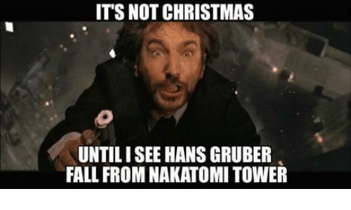 ?? 25+ Best Memes About Die Hard Christmas Movie Meme | Die Hard ...