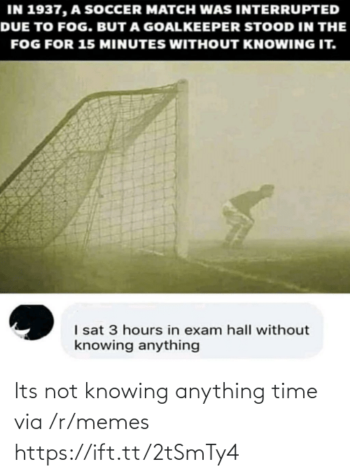 R Memes: Its not knowing anything time via /r/memes https://ift.tt/2tSmTy4