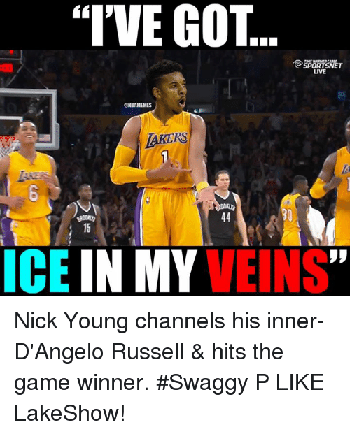 """Swaggy P: """"I'VE GOT  SPOR  LIVE  @NBAMEMES  LAKERS  ICE  IN MY  VEINS Nick Young channels his inner-D'Angelo Russell & hits the game winner. #Swaggy P LIKE LakeShow!"""