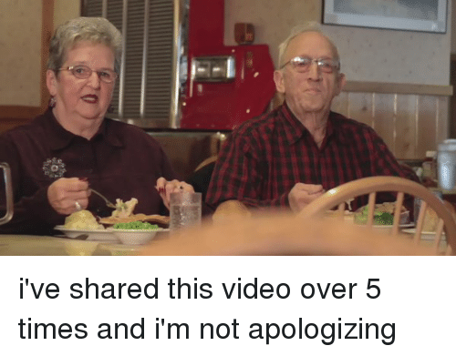 Overation: i've shared this video over 5 times and i'm not apologizing