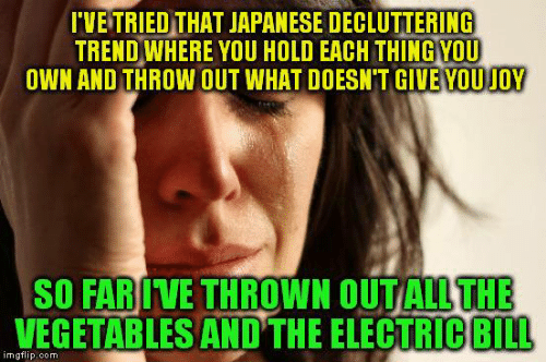 25 Best Memes About Japanese Decluttering Japanese Decluttering Memes,What Are Scallops Made Out Of