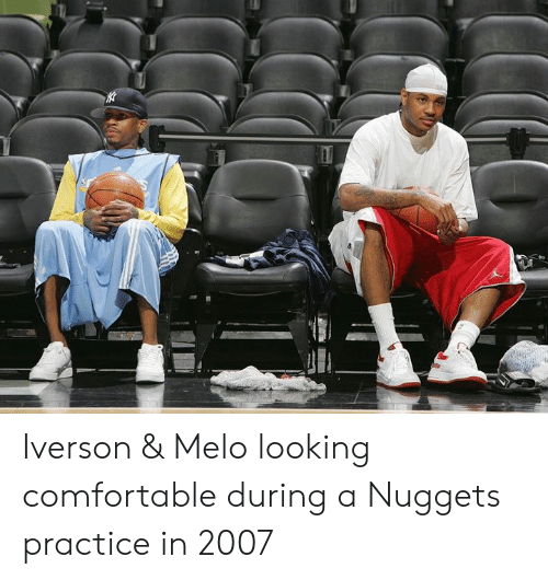 Iverson: Iverson & Melo looking comfortable during a Nuggets practice in 2007