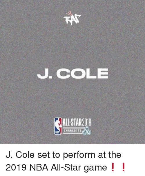 All Star Game: J. CoLE  ALL STAR2019  CHARLOTTE  NBA J. Cole set to perform at the 2019 NBA All-Star game❗️❗️