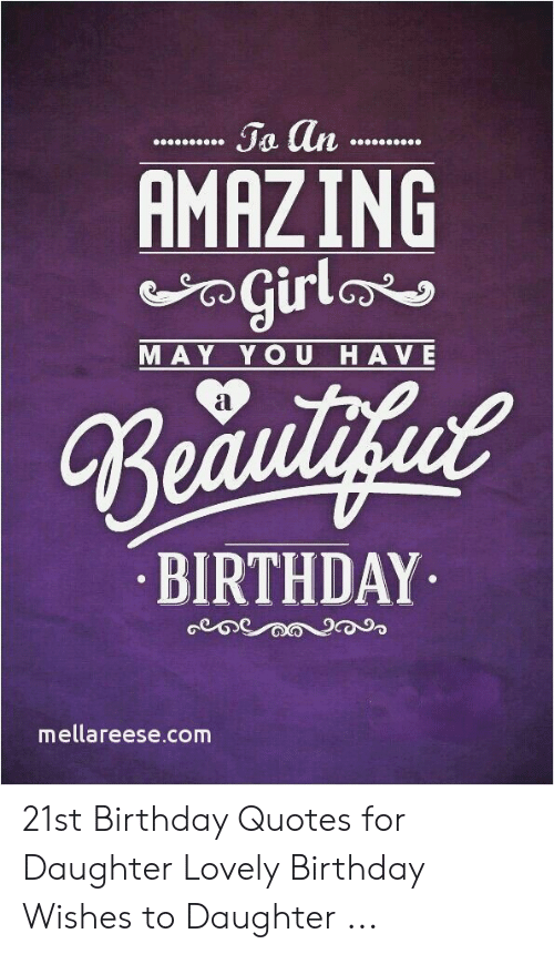 Ja an HMHZING Girla MAY YOU HAVE Beautifut BIRTHDAY ...