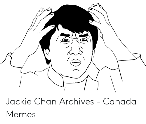 Canada Memes: Jackie Chan Archives - Canada Memes