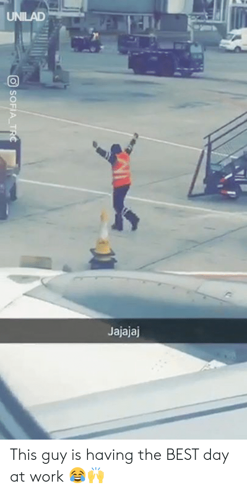 Dank, Work, and Best: Jajajaj This guy is having the BEST day at work 😂🙌