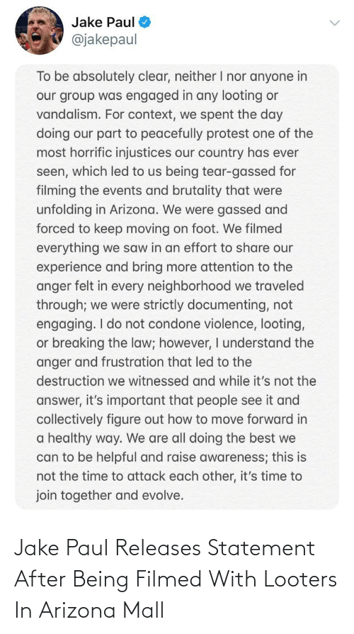 Arizona: Jake Paul Releases Statement After Being Filmed With Looters In Arizona Mall