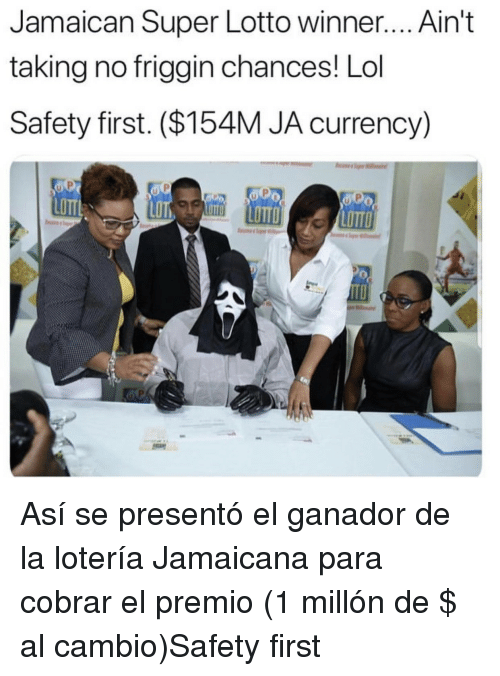 currency: Jamaican Super Lotto winner.... Ain't  taking no friggin chances! Lol  Safety first. ($154M JA currency)  LOTT  LOTTO Así se presentó el ganador de la lotería Jamaicana para cobrar el premio (1 millón de $ al cambio)Safety first