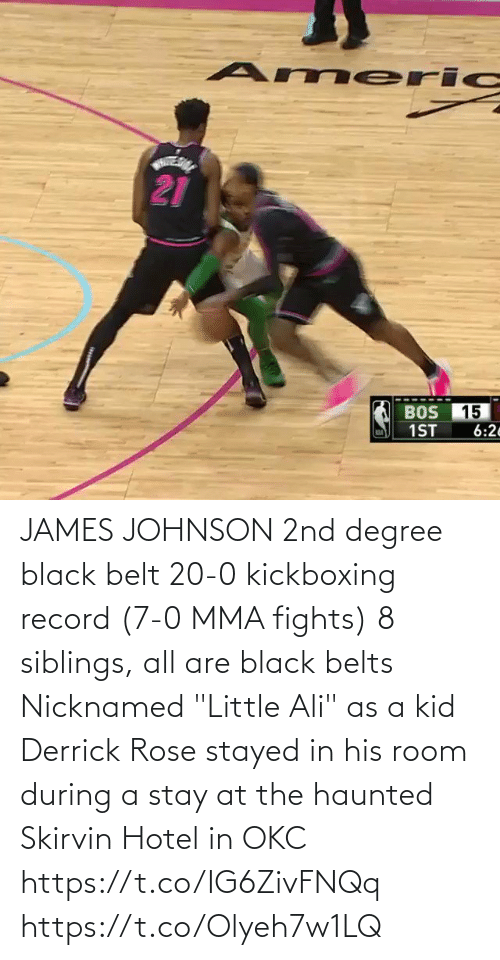 """Black: JAMES JOHNSON   2nd degree black belt  20-0 kickboxing record (7-0 MMA fights)  8 siblings, all are black belts  Nicknamed """"Little Ali"""" as a kid  Derrick Rose stayed in his room during a stay at the haunted Skirvin Hotel in OKC   https://t.co/IG6ZivFNQq https://t.co/Olyeh7w1LQ"""