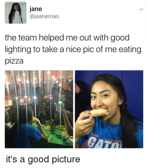 Nice Pics: Jane  ajaanemao  the team helped me out with good  lighting to take a nice pic of me eating  pizza it's a good picture