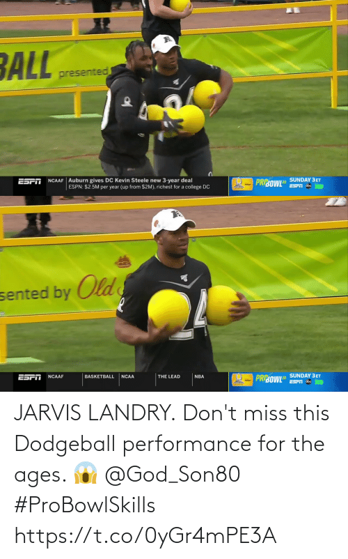 miss: JARVIS LANDRY.  Don't miss this Dodgeball performance for the ages. 😱 @God_Son80  #ProBowlSkills https://t.co/0yGr4mPE3A