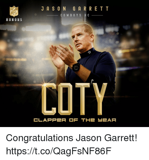 Football, Nfl, and Sports: JASON GRRRETT  NFL  HONORS  COWBOY S H C  do  COTY  CLAPPER F THE-EAR Congratulations Jason Garrett! https://t.co/QagFsNF86F