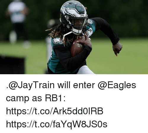 Philadelphia Eagles, Memes, and 🤖: .@JayTrain will enter @Eagles camp as RB1: https://t.co/Ark5dd0lRB https://t.co/faYqW8JS0s