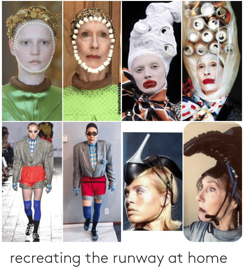 Home: @jenniferkirkeby  ejenniterkirkeby recreating the runway at home