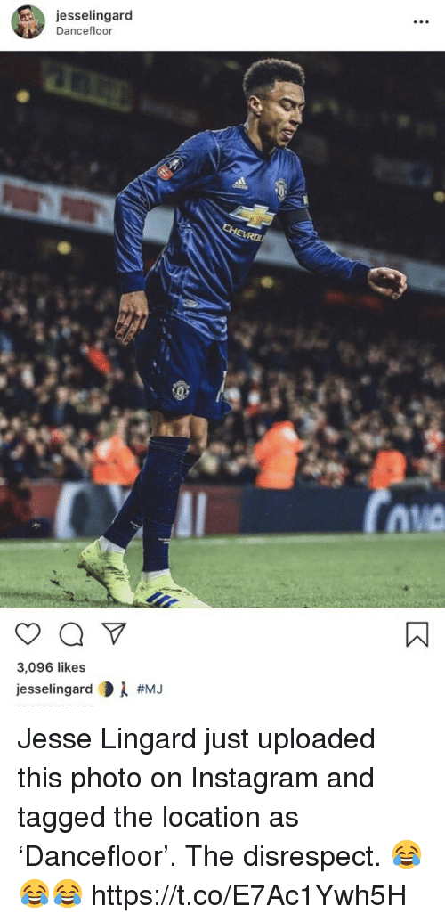 Instagram, Soccer, and Tagged: jesselingard  Dancefloor  RDL  3,096 likes  jesselingard Di Jesse Lingard just uploaded this photo on Instagram and tagged the location as 'Dancefloor'.   The disrespect. 😂😂😂 https://t.co/E7Ac1Ywh5H
