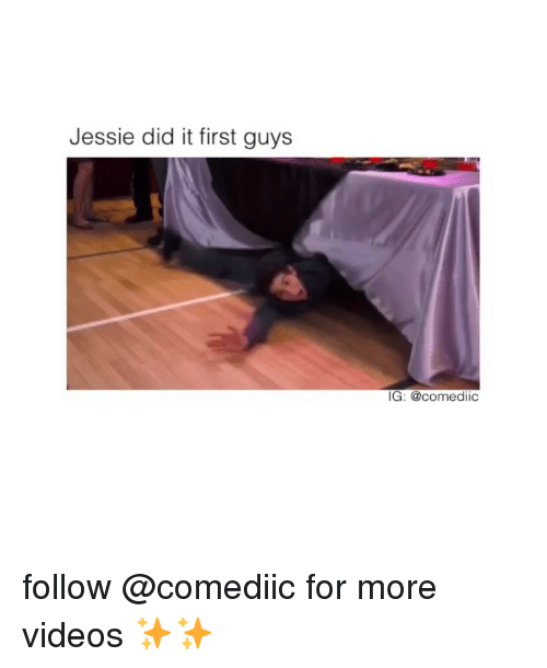 jessie: Jessie did it first guys  IG: @comediic follow @comediic for more videos ✨✨