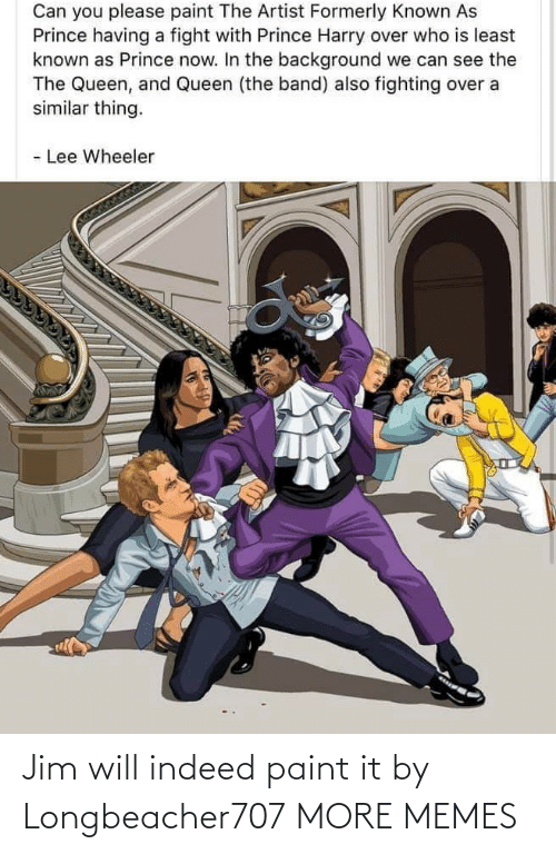 Paint: Jim will indeed paint it by Longbeacher707 MORE MEMES