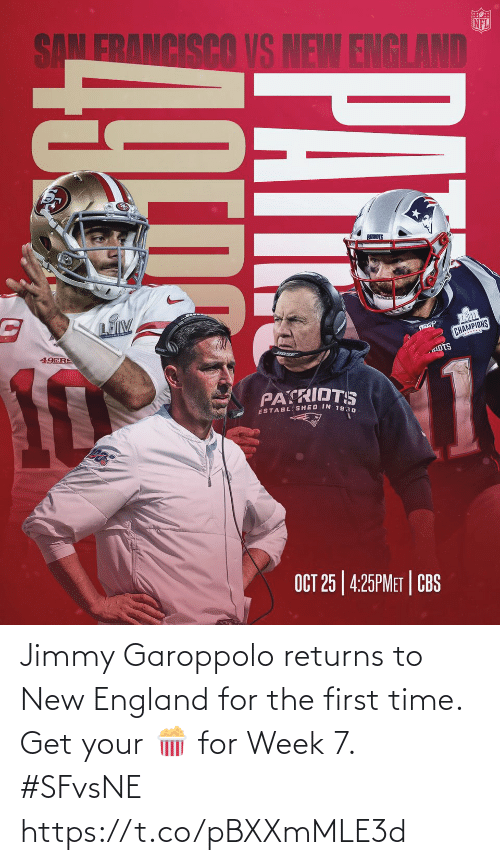 Get Your: Jimmy Garoppolo returns to New England for the first time. Get your 🍿 for Week 7. #SFvsNE https://t.co/pBXXmMLE3d